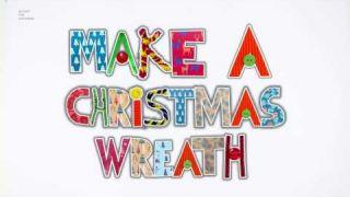 Homemade Christmas: Christmas Wreath